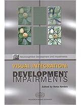 Visual Integration: Development And Impairments (Neurocognitive Development and Impairments)