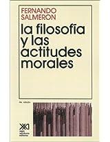 La Filosofia y Las Actitudes Morales