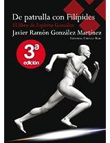 De patrulla con Filípides (El libro de Espíritu González nº 1) (Spanish Edition)