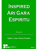INSPIRED ARI GARA ESPIRITU (Nola kristau bizitzan hazten Book 10) (Basque Edition)
