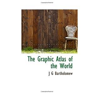 【クリックでお店のこの商品のページへ】The Graphic Atlas of the World [ペーパーバック]