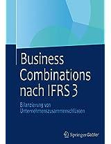 Business Combinations nach IFRS 3: Bilanzierung von Unternehmenszusammenschlüssen