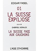 01, la suisse exp(l)ose/la suisse face aux cauchons