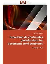 Expression de Contraintes Globales Dans Les Documents Semi-Structures (Omn.Univ.Europ.)