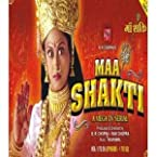 Maa Shakti - A Mega TV Serial - Vol. 1 to 13