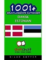 1001+ Grundlaeggende Saetninger Dansk - Estonian