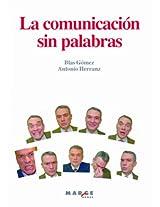 La comunicación sin palabras (Spanish Edition)