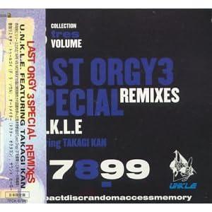 Last Orgy 3 Special Remixes