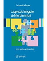 L'approccio integrato ai disturbi mentali: Linee guida e pratica clinica
