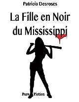 La Fille en Noir du Mississippi