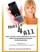 Mobile 4 All (Italian Edition)
