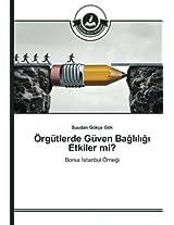 Örgütlerde Güven Bagliligi Etkiler mi?: Borsa Istanbul Örnegi