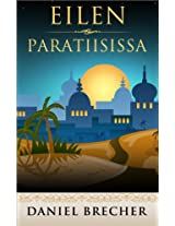 Eilen Paratiisissa (Paratiisisarja Book 1) (Finnish Edition)