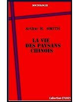 La vie des paysans chinois (French Edition)