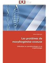Les Proteines de Morphogenese Osseuse (Omn.Univ.Europ.)