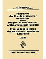 Fortschritte der Chemie organischer Naturstoffe / Progress in the Chemistry of Organic Natural Products / Progrés Dans la Chimie des Substances Organiques Naturelles