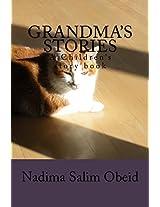 Grandma's Stories: A Children' S Story Book: Volume 1