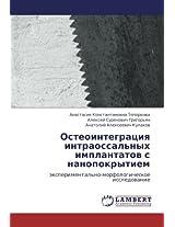 Osteointegratsiya Intraossal'nykh Implantatov S Nanopokrytiem