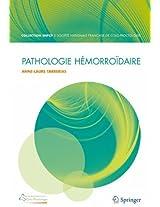 Pathologie hémorroïdaire (La « Collection SNFCP »)