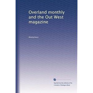 【クリックでお店のこの商品のページへ】Overland monthly and the Out West magazine (Vol.21) [ペーパーバック]