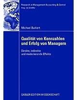 Qualität von Kennzahlen und Erfolg von Managern: Direkte, indirekte und moderierende Effekte (Research in Management Accounting & Control)