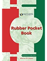 Rubber Pocket Book: A Useful Quick, Cheap, Reference Book