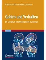 Gehirn und Verhalten: Ein Grundkurs der physiologischen Psychologie