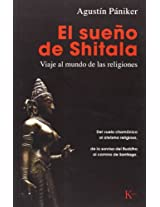 El Sueno de Shitala / The Dream of Shitala: Viaje al mundo de las religiones / Journey to the World of Religions (Sabiduria Perenne)