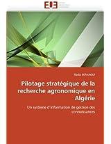 Pilotage Strategique de La Recherche Agronomique En Algerie (Omn.Univ.Europ.)