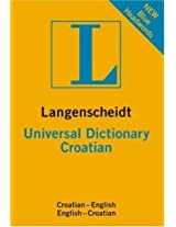 Croatian Langenscheidt Universal Dictionary (Langenscheidt Dictionaries)