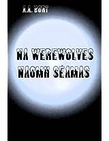 Na Werewolves Naomh Séamas