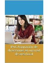 IPv6 Asignación de direcciones en una red de area local