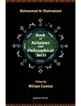 The Book of Religious and Philosophical Sects (volume 1, Religious Sects): v. 1