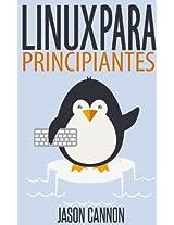 Linux para Principiantes: Una Introducción al Sistema Operativo Linux y la Línea de Comandos (Spanish Edition)