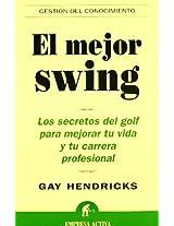 El Mejor Swing / Conscious Golf