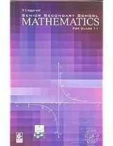 Senior Secondary School Mathematics for Class - 11