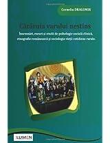 Cararuia varului nestins: Insemnari, eseuri si studii de psihologie sociala clinica, etnografie romaneasca si sociologia vietii cotidiene rurale