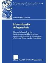 Informationeller Anlegerschutz: Ökonomische Analyse der Konkretisierung und Durchsetzung sekundärmarktbezogener Informationspflichten in Deutschland ... (Rechnungswesen und Unternehmensüberwachung)