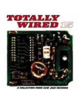 Totally Wired Volume 15
