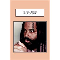 The Media Rhetoric of Law and Order: How ABC Framed the Mumia Abu-Jamal Story