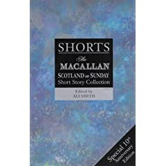 Shorts: The Macallan/Scotland on Sunday Short Story Collection