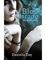 Blou trane (Afrikaans Edition)