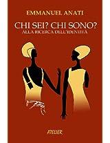 Chi sei? Chi sono? Alla ricerca dell'identità (Atelier Saggi Vol. 3) (Italian Edition)