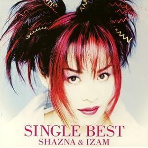 『SINGLE BEST SHAZNA & IZAM』