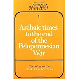 【クリックで詳細表示】Archaic Times to the End of the Peloponnesian War (Translated Documents of Greece and Rome) [ペーパーバック]