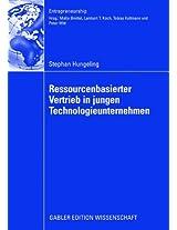 Ressourcenbasierter Vertrieb in jungen Technologieunternehmen (Entrepreneurship)