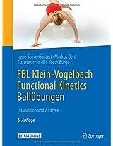 FBL Klein-Vogelbach Functional Kinetics: Ballübungen: Instruktion und Analyse