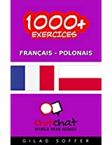 1000+ Exercices Français - Polonais (ChitChat WorldWide) (French Edition)