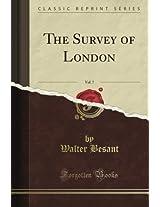 The Survey of London, Vol. 7 (Classic Reprint)