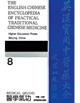 Medical Qigong (English-Chinese Encyclopedia of Practical Tcm)